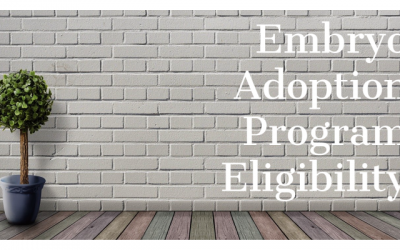 Why do Embryo Adoption Agencies Have Eligibility Requirements?