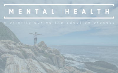 Making Mental Health a Priority during the Adoption Process