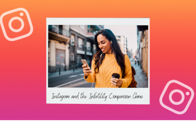 Instagram and the Infertility Comparison Game